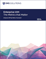 Enterprise IAM: The Metrics that Matter